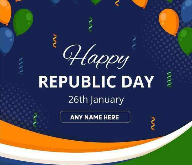 January 2021 Republic Day With Name Edit