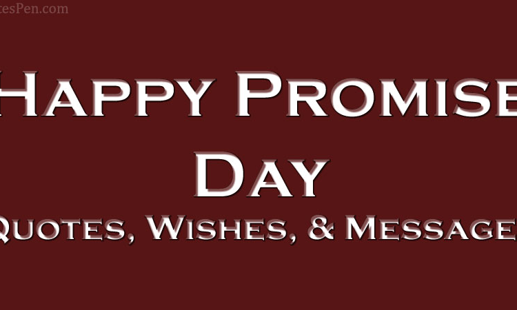Happy Promise Day Quotes Images, Wishes, Sayings, Text Messages