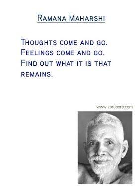Ramana Maharshi Quotes. Consciousness,Ego,Heart,Meditation,Reality,Silence, &Amp; Yoga Quotes. Ramana Maharshi Philosophy / Teaching
