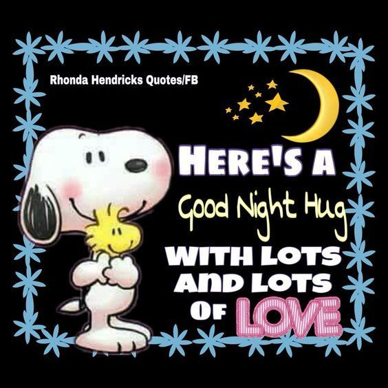 Here'S A Good Night Hug With Lots And Lots Of Love