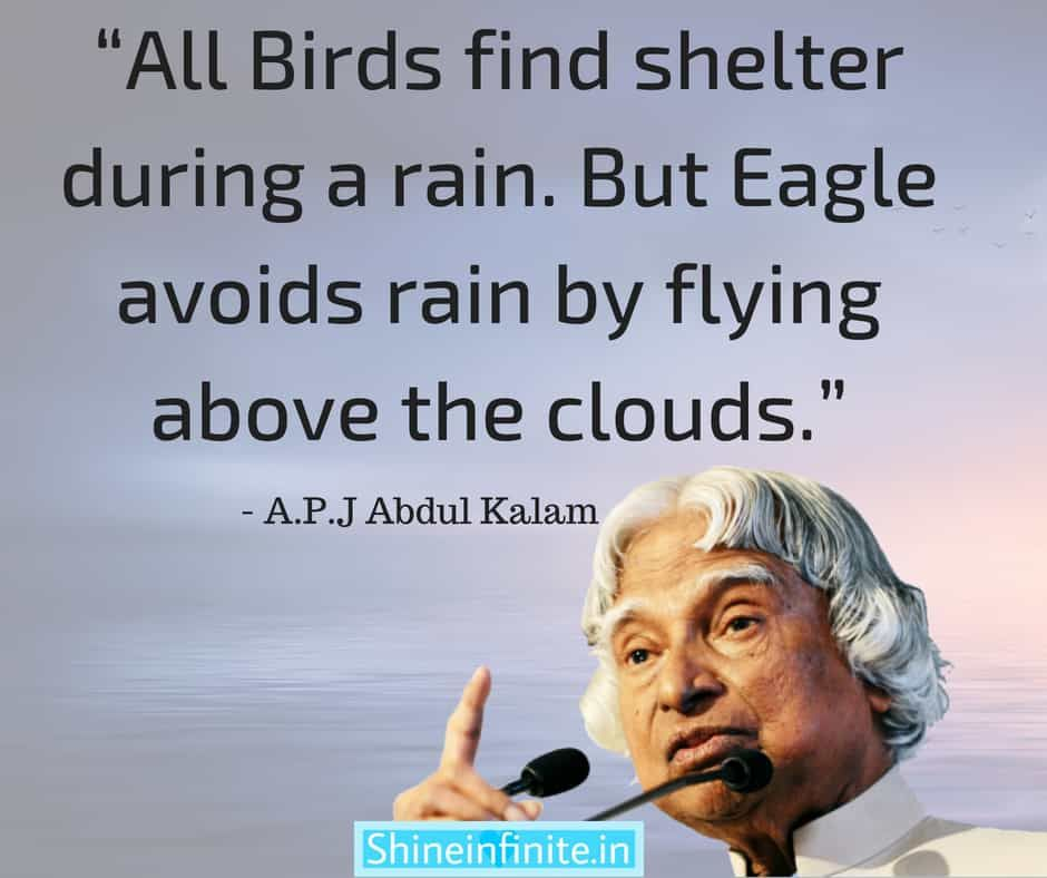 Apj Abdul Kalam Quotes The Man Everyone Loved Inspirational Quotes 2021