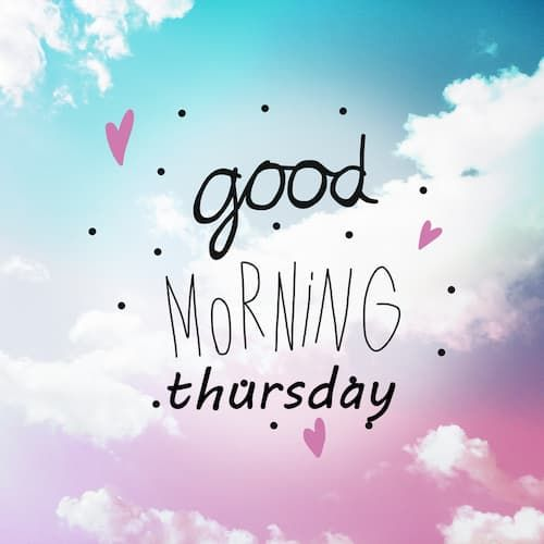 Best Happy Thursday Images, Good Morning Thursday Quotes Messages &Amp; Wishes For Friends