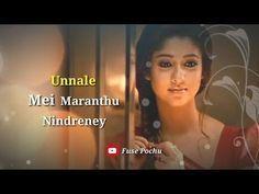 ? Unnale?Mei Maranthu Nindreney ? Whatsapp Status   Raja Rani   Lyrics