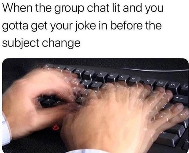 Hilarious Group Chat Memes You'll Find Too Familiar | Funny, Fun, Images