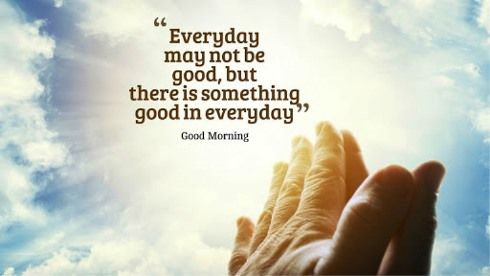 56 Best Good Morning Quotes For Wise Sayings &Amp; Images