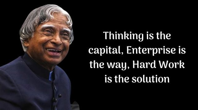 A. P. J. Abdul Kalam Quotes That Will Help You To Achieve Your Dream