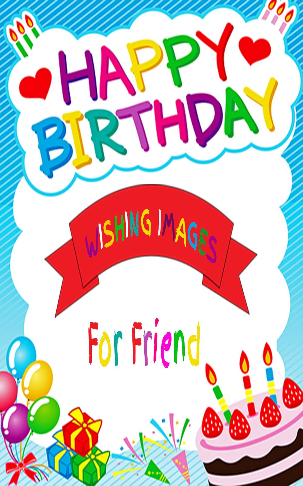 Best Happy Birthday Images For Friend - Happy Birthday Quotes For Friend