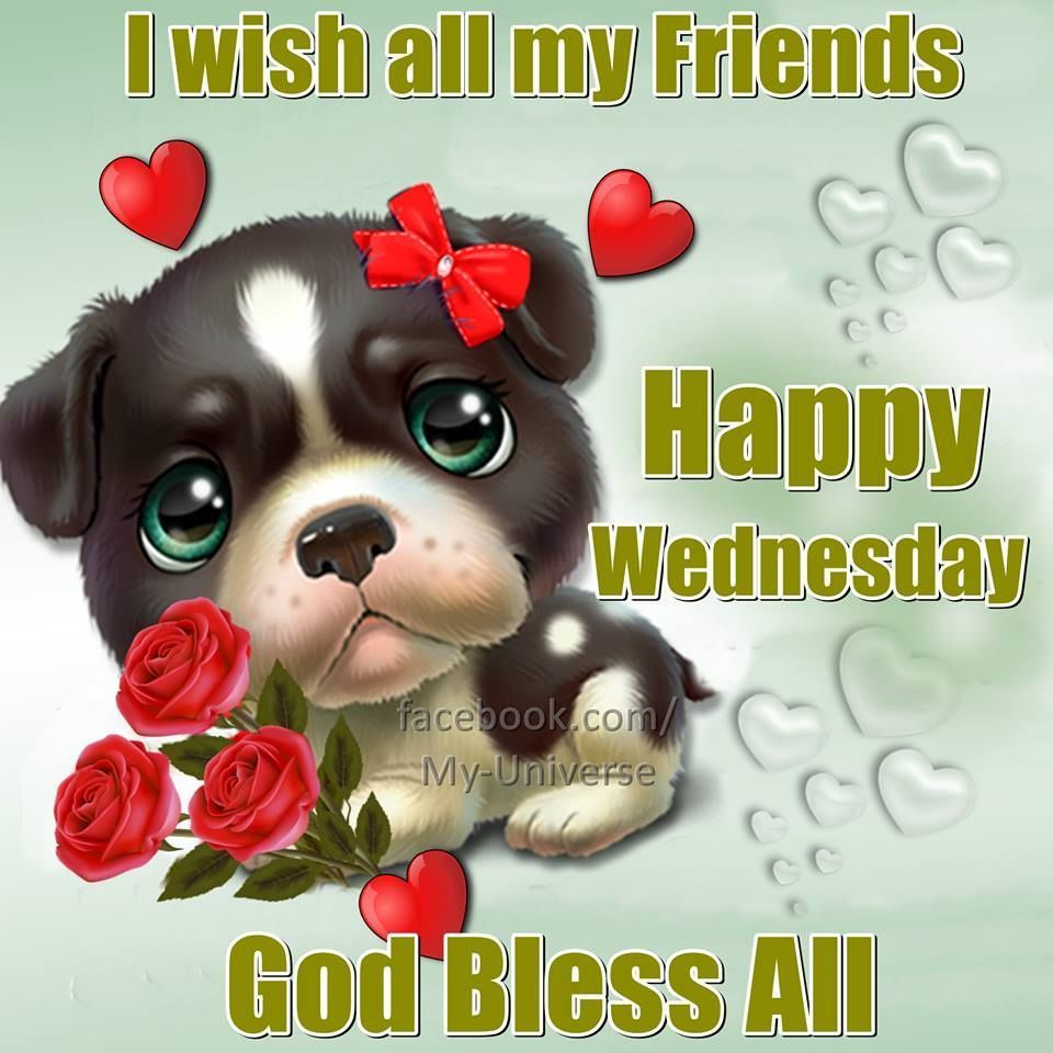 God Bless All Happy Wednesday
