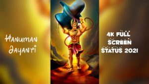 4K Full-Screen Hanuman Jayanti 2021 Status Video Download | Happy Hanuman Jayanti 2021 Video Wishes, Messages, Greetings & Whatsapp Status