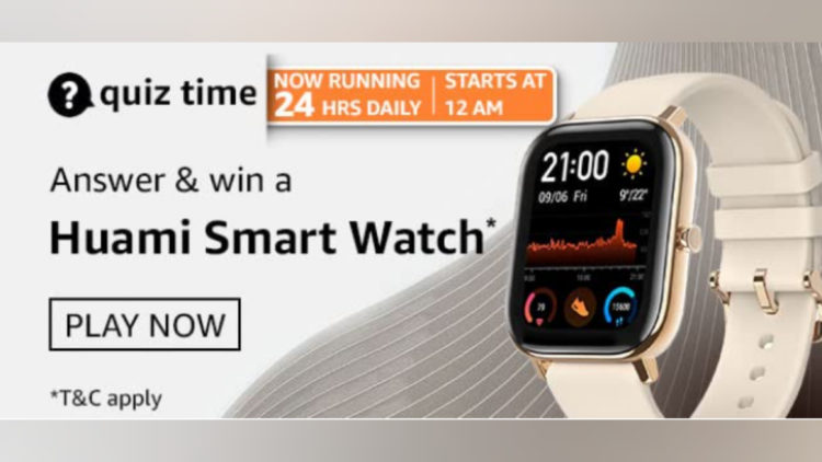 Amazon Quiz 23 March 2021 All Answers List and Video are here | Win Huami Smart Watch