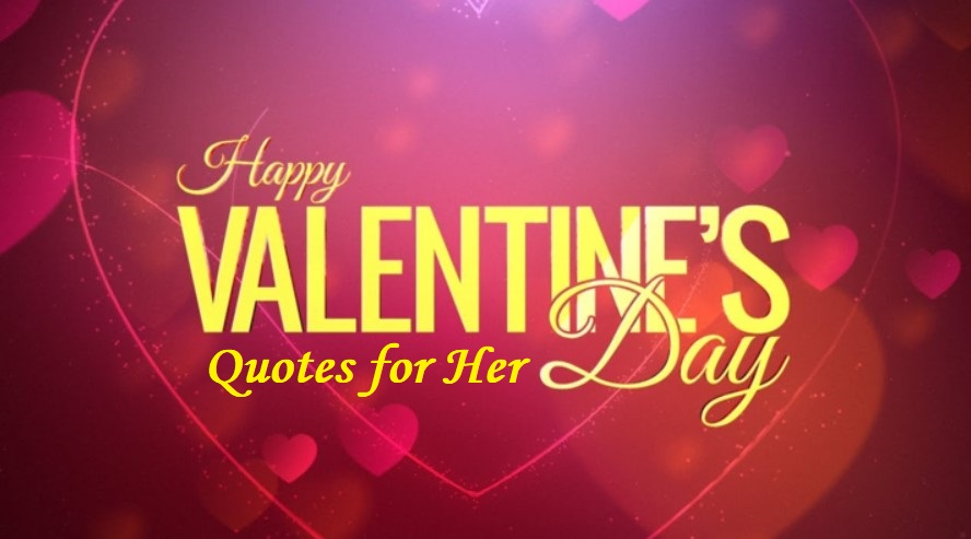 Best Valentines Day Quotes 2021 For Her [Girlfriend, Wife] - Happy Valentines Day 2021