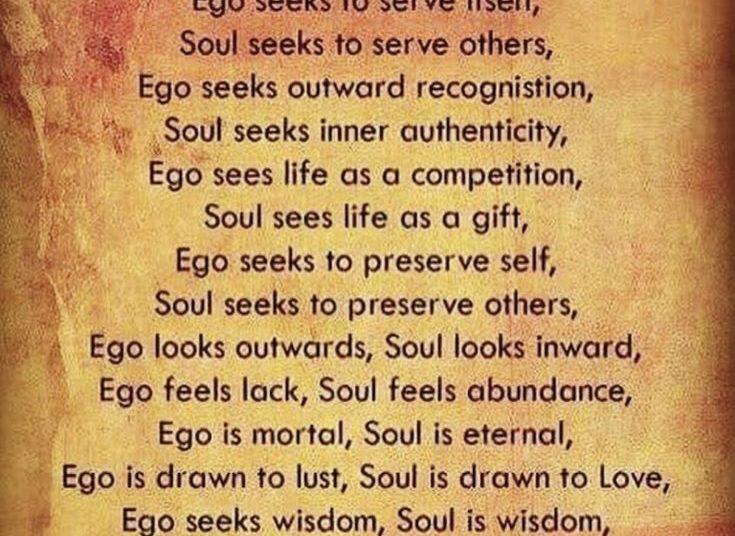 Ego Versus Spirit/Soul In - | Ego Vs Soul, Ego Quotes, Pride Quotes