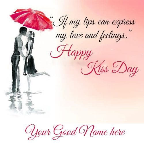 Happy Kiss Day Romantic Quotes With Name Edit