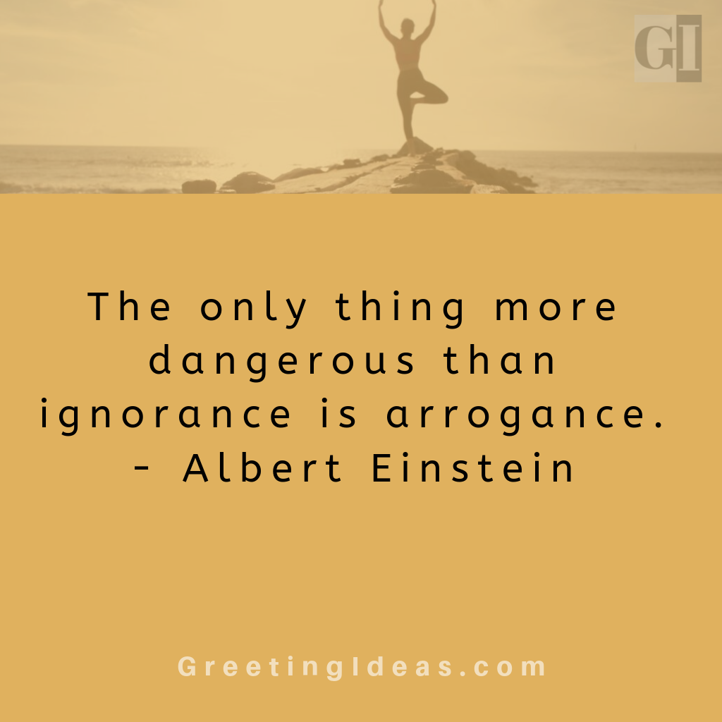 Intellectual Quotes On Arrogance