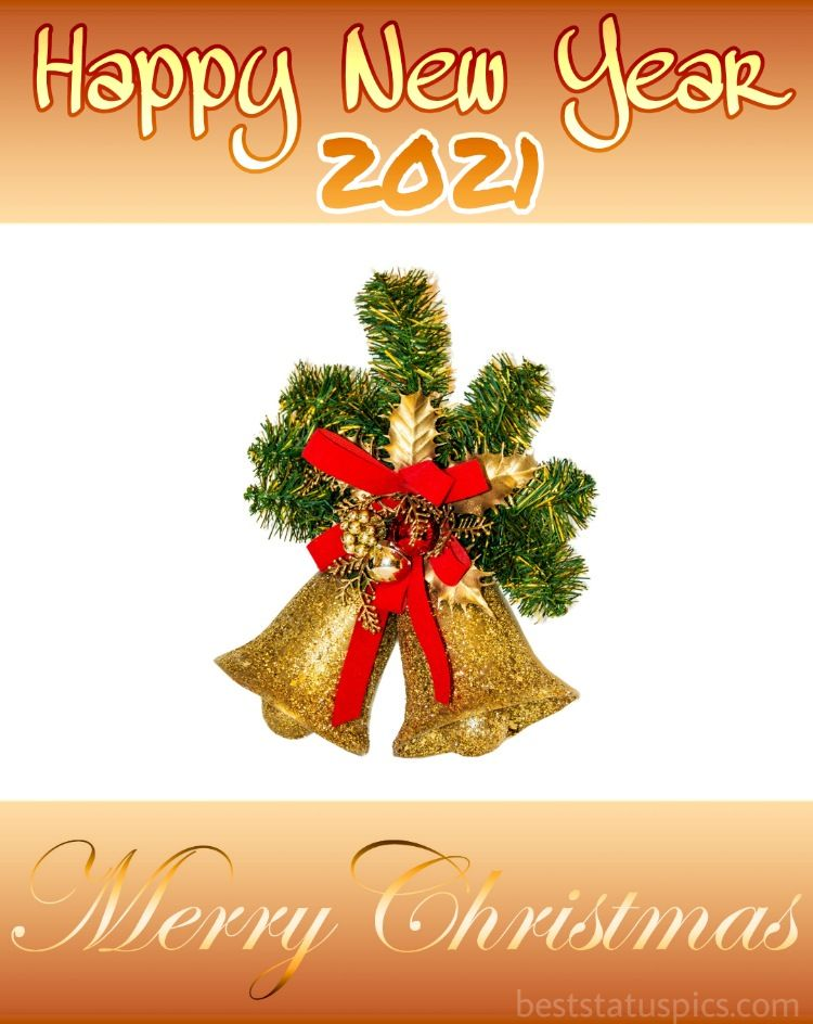 Merry Christmas Happy New Year 2021 Wishes Photos