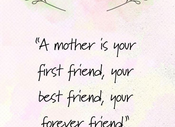 Share These Mother'S Day Quotes With Your Mom Asap