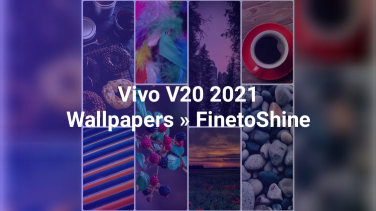 Vivo V20 2021 Wallpapers
