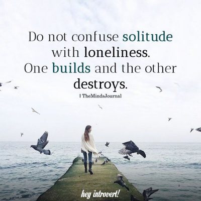 Do-Not-Confuse-Solitude-With-Loneliness.jpg